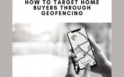 How to Target Homebuyers through Geofencing